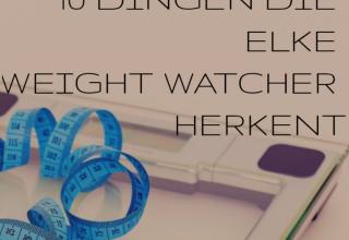 10 dingen die elke Weight Watcher herkent