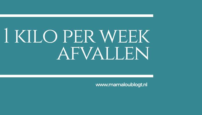 1 kilo per week afvallen